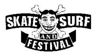 SKATE SURF AND FESTIVAL