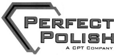 PERFECT POLISH A CPT COMPANY