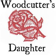 WOODCUTTER'S DAUGHTER