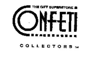 CONFETI THE GIFT SUPERSTORE COLLECTORS