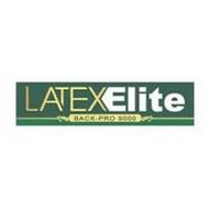 LATEX ELITE BACK-PRO 9000