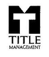 TM TITLE MANAGEMENT