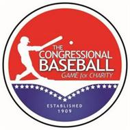 THE CONGRESSIONAL BASEBALL GAME FOR CHARITY ESTABLISHED 1909