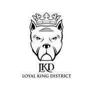 LKD LOYAL KING DISTRICT