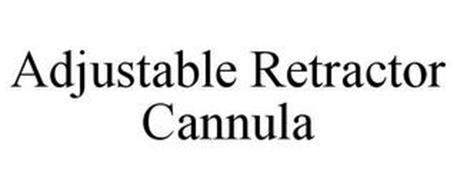 ADJUSTABLE RETRACTOR CANNULA