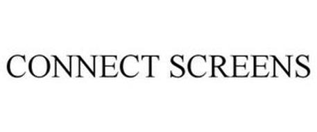 CONNECT SCREENS