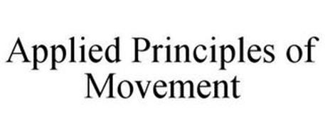 APPLIED PRINCIPLES OF MOVEMENT