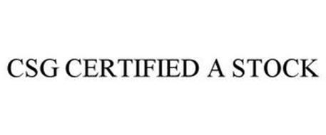 CSG CERTIFIED A STOCK