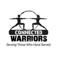 CONNECTED WARRIORS SERVING THOSE WHO HAVE SERVED