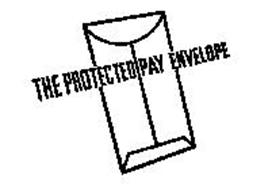 THE PROTECTED PAY ENVELOPE