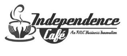 INDEPENDENCE CAFÉ AN RILC BUSINESS INNOVATION
