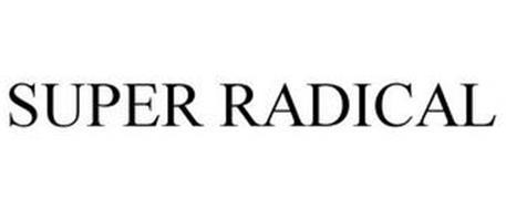 SUPER RADICAL