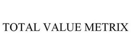 TOTAL VALUE METRIX