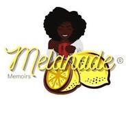 MELANADE MEMOIRS