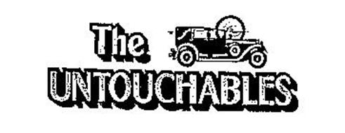 THE UNTOUCHABLES Trademark of Connor Management, Inc ...