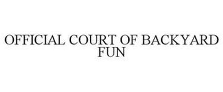 OFFICIAL COURT OF BACKYARD FUN