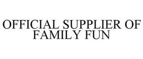 OFFICIAL SUPPLIER OF FAMILY FUN