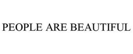 PEOPLE ARE BEAUTIFUL