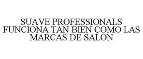 SUAVE PROFESSIONALS FUNCIONA TAN BIEN COMO LAS MARCAS DE SALON