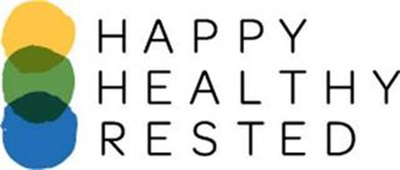 HAPPY HEALTHY RESTED