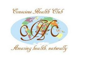 CONSCIOUS HEALTH CLUB CHC AMAZING HEALTH, NATURALLY