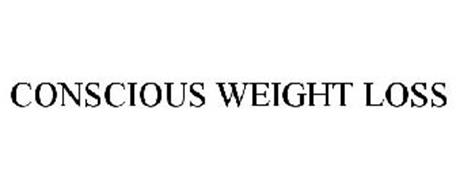 CONSCIOUS WEIGHT LOSS