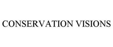 CONSERVATION VISIONS