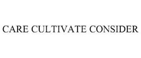 CARE CULTIVATE CONSIDER