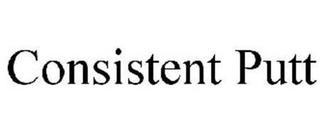 CONSISTENT PUTT