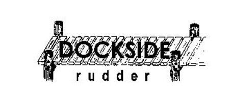 DOCKSIDE RUDDER