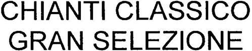 CHIANTI CLASSICO GRAN SELEZIONE