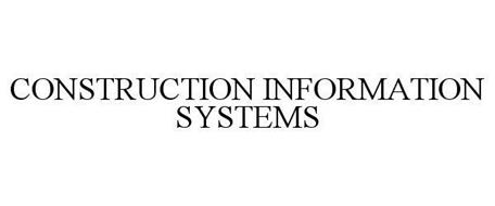 CONSTRUCTION INFORMATION SYSTEMS
