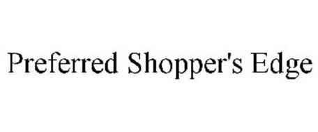 PREFERRED SHOPPER'S EDGE