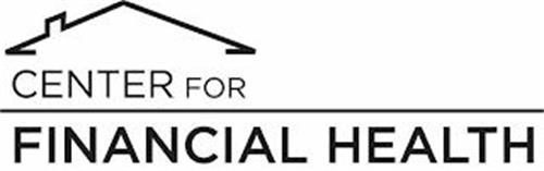 CENTER FOR FINANCIAL HEALTH