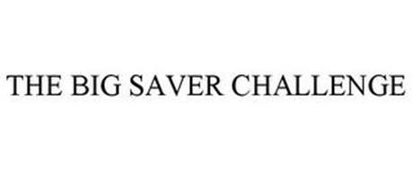 THE BIG SAVER CHALLENGE