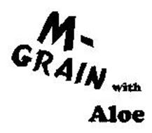 M - GRAIN WITH ALOE