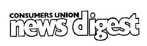 CONSUMERS UNION NEWS DIGEST