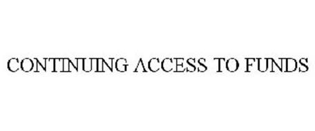 CONTINUING ACCESS TO FUNDS