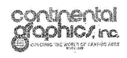 CONTINENTAL GRAPHICS, INC.  COVERING THE WORLD OF GRAPHIC ARTS SINCE 1845