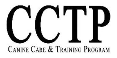 CCTP CANINE CARE & TRAINING PROGRAM