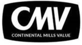 CMV CONTINENTAL MILLS VALUE
