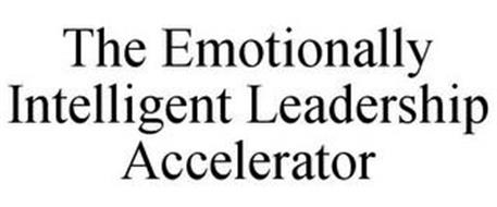 THE EMOTIONALLY INTELLIGENT LEADERSHIP ACCELERATOR