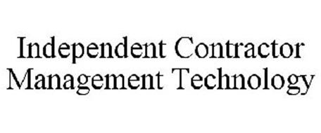 INDEPENDENT CONTRACTOR MANAGEMENT TECHNOLOGY