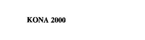 KONA 2000