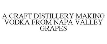 A CRAFT DISTILLERY MAKING VODKA FROM NAPA VALLEY GRAPES