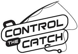 CONTROL THE CATCH
