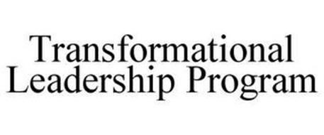 TRANSFORMATIONAL LEADERSHIP PROGRAM