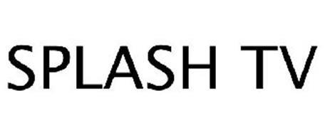 SPLASH TV