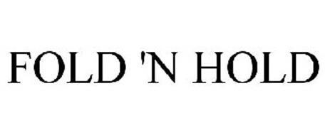 FOLD 'N HOLD