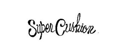 SUPER CUSHION